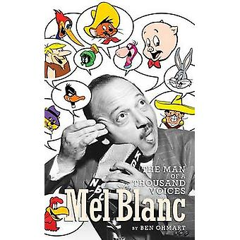 Mel Blanc The Man of a Thousand Voices hardback by Ohmart & Ben