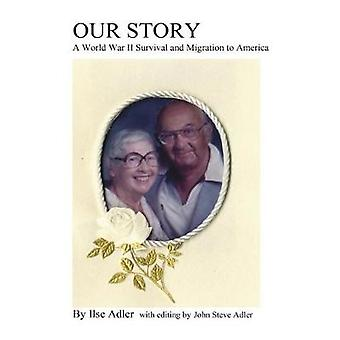 Our Story by Adler & Ilse