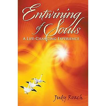 Entwining of Souls by Roach & Judy