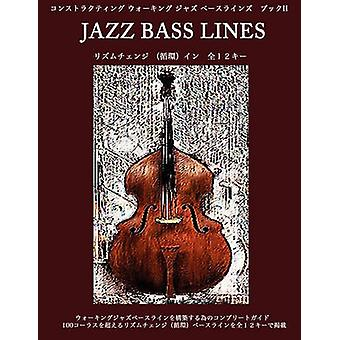 Constructing Walking Jazz Bass Lines Book II  Rhythm Changes in 12 Keys  Japanese Edition by Mooney & Steven