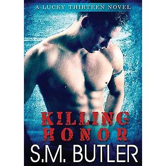 Killing Honor by Butler & S. M.