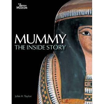 Mummy - The Inside Story by John H. Taylor - 9780714119960 Book