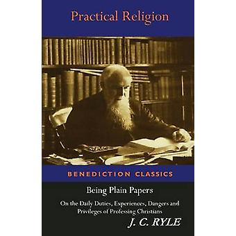 Practical Religion by Ryle & J. C.