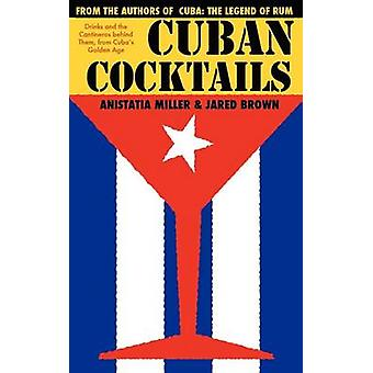 CUBAN COCKTAILS by Brown & Jared McDaniel
