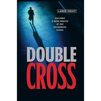 Double Cross by James Patterson - 9780316004312 Book