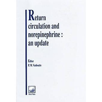 Return Circulation and Norepinephrine - An Update by P. M. Vanhoutte -