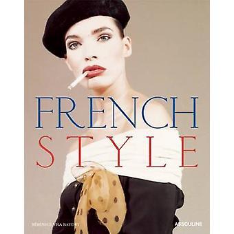 French Style by Berenice Vila - Baeraenice Vila Baudry - 978161428099