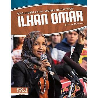 Bahnbrechende Frauen in der Politik - Ilhan Omar von Ford - -Jeanne Marie