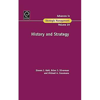 History and Strategy by Steven Kahl - Michael Cusumano - Brian Silver
