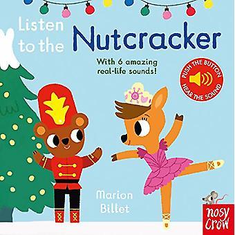 Listen to the Nutcracker by Marion Billet - 9781788002615 Book