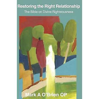 Restoring the Right Relationship by Mark O'Brien - 9781922239976 Book