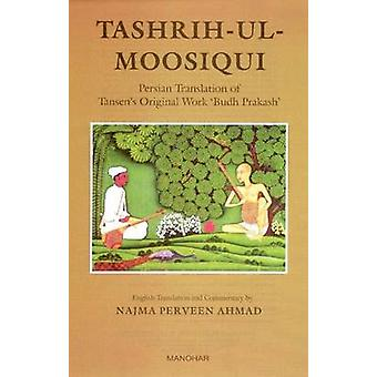 Tashrih-ul-Moosiqui - Persian Translation of Tansen's Original Work Bu