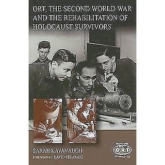 ORT and the Rehabilitation of Holocaust Survivors by Sarah Kavanaugh