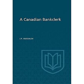 A Canadian Bankclerk (Heritage)