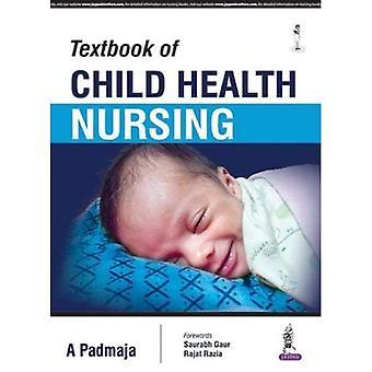 Lehrbuch der Kind-Gesundheit-Pflege