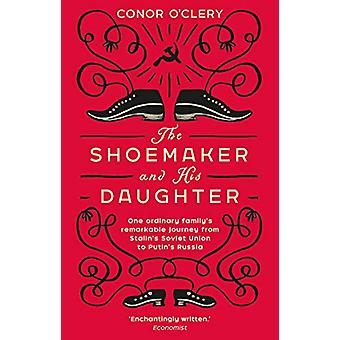 The Shoemaker and his Daughter by Conor O'Clery - 9781784163112 Book