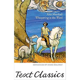 Whispering In The Wind by Alan Marshall - 9781925773064 Book