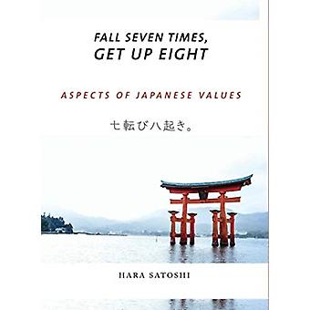 Fall Seven Times Get Up Eight by Satoshi Hara
