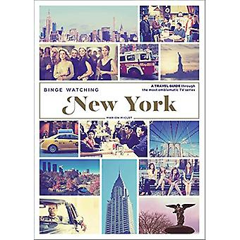 Binge Watching New York by Marion Miclet - 9782374950969 Book