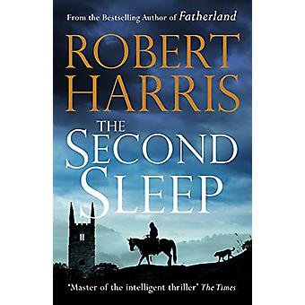 The Second Sleep - the Sunday Times #1 bestselling novel by Robert Har