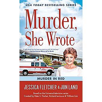 Murder - She Wrote - Murder In Red by Jessica Fletcher - 9780451489357