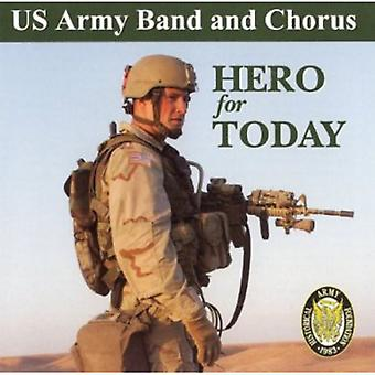 U.S. Army Band & Chorus - Hero for Today [CD] USA import