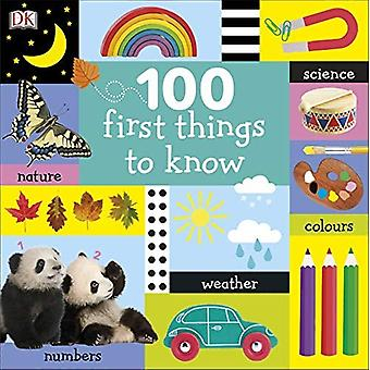 100 First Things to Know [Board book]
