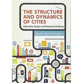 De structuur en dynamiek van steden: stedelijke data-analyse en theoretische modellering