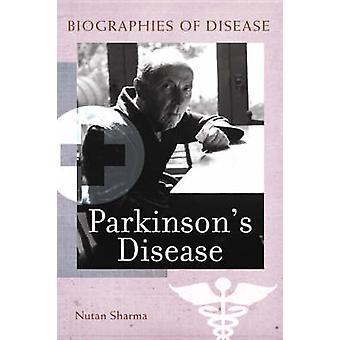 Parkinson's Disease by Nutan Sharma - 9780313342172 Kirja