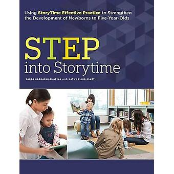 STEP into Storytime - Using StoryTime Effective Practice to Strengthen