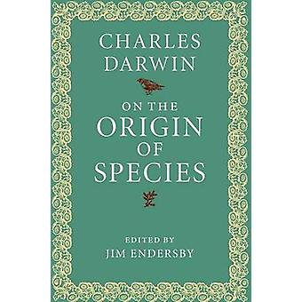 Charles Darwinin lajien alkuperästä - Jim Endersby - 978131661