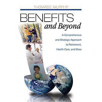 الفوائد وما بعدها - نهج شامل واستراتيجي للتقاعد