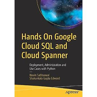 Hands On Google Cloud SQL et Cloud Spanner - Déploiement - Administrat
