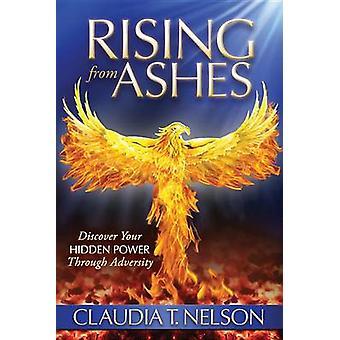 Rising From Ashes - Scopri il tuo potere nascosto attraverso le avversità di Pr