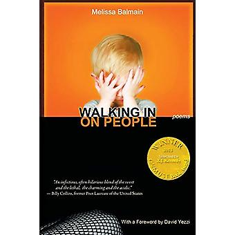 Walking in on People by Melissa Balmain - 9781927409299 Book
