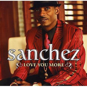 Sanchez - Love You More [CD] USA import