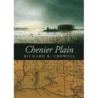 Chenier Plain by Richard B. Crowell
