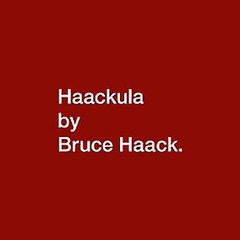 Bruce Haack – Haackula Vinyl