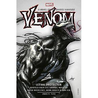 Venom Lethal Protector Prose Novel 1 Marvel Original Prose Novels