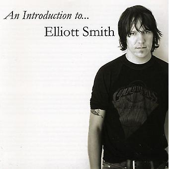 Elliott Smith - Introduction to Elliott Smith [CD] USA import