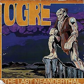 Ogre - Last Neanderthal [CD] USA import
