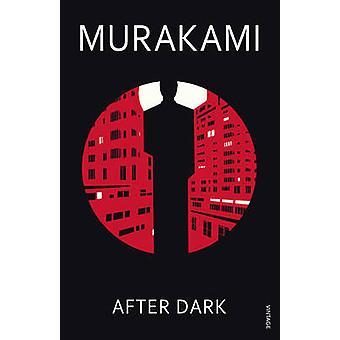 Nach Einbruch der Dunkelheit von Haruki Murakami - 9780099506249 Buch
