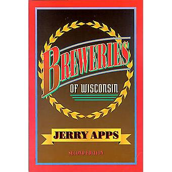 Breweries of Wisconsin by Jerry Apps - 9780299133740 Book