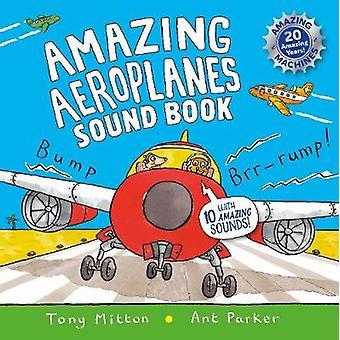 Fantastiske fly lyd bog - en meget støjende bog af Tony Mitton - 978