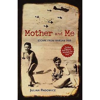 الأم ولي-الهروب من وارسو 1939 بجوليان بادوفيتش-978089733