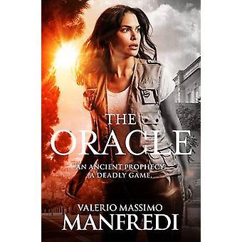 Oracle (ny upplaga) av Valerio Massimo Manfredi - 9781447276715