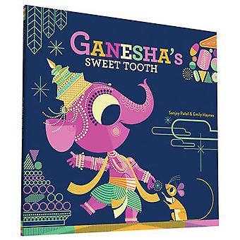 Ganesha's Sweet Tooth av Sanjay Patel - Emily Haynes - 9781452145563