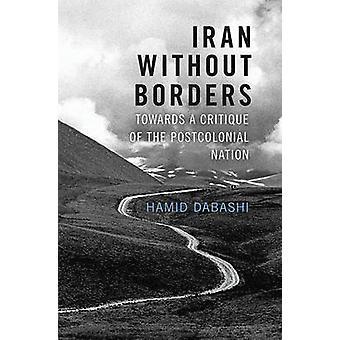 Iran uden grænser - mod en kritik af den postkoloniale Nation b