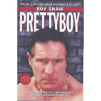 Pretty Boy (New edition) by Roy Shaw - 9781857825510 Book