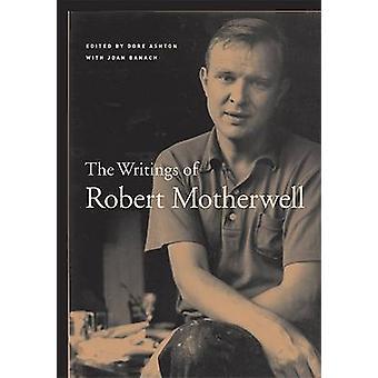 De geschriften van Robert Motherwell door Robert Motherwell - Dore Ashton
